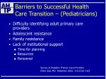 barriers to successful health care transition pediatricians