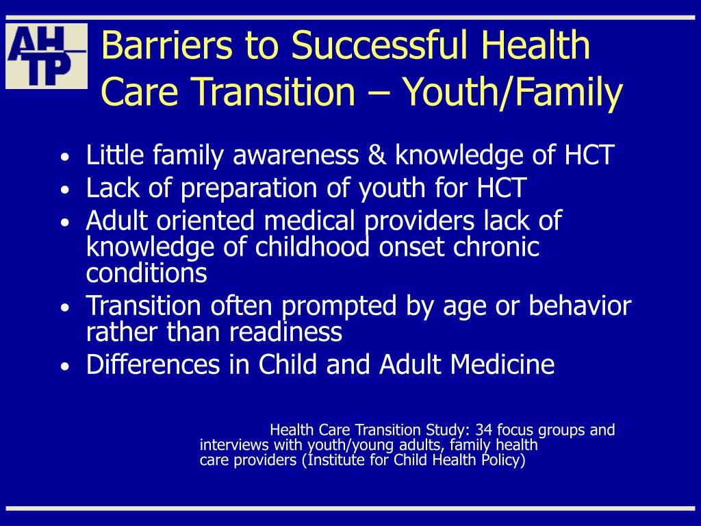 Barriers to Successful Health Care Transition – Youth/Family