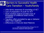barriers to successful health care transition youth family