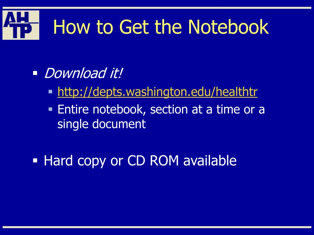 How to Get the Notebook