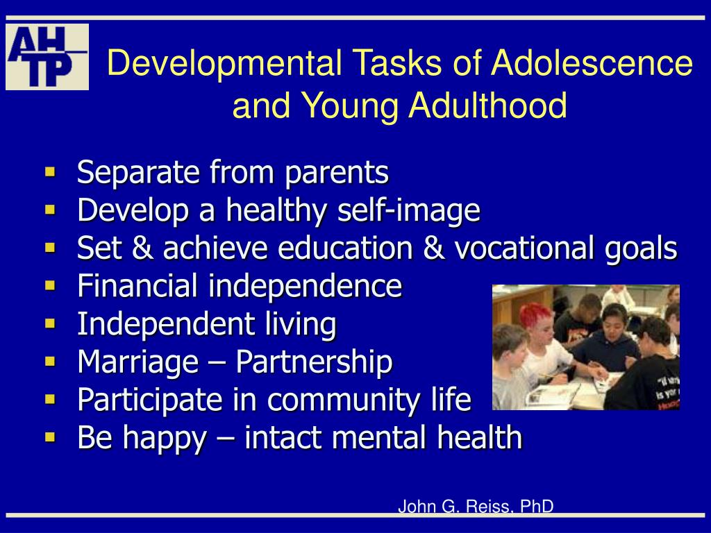 Developmental Tasks of Adolescence and Young Adulthood