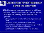 specific steps for the pediatrician during the teen years42
