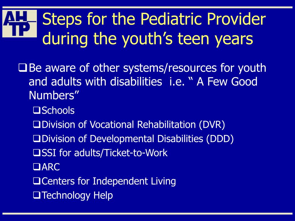Steps for the Pediatric Provider during the youth's teen years