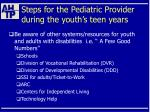 steps for the pediatric provider during the youth s teen years