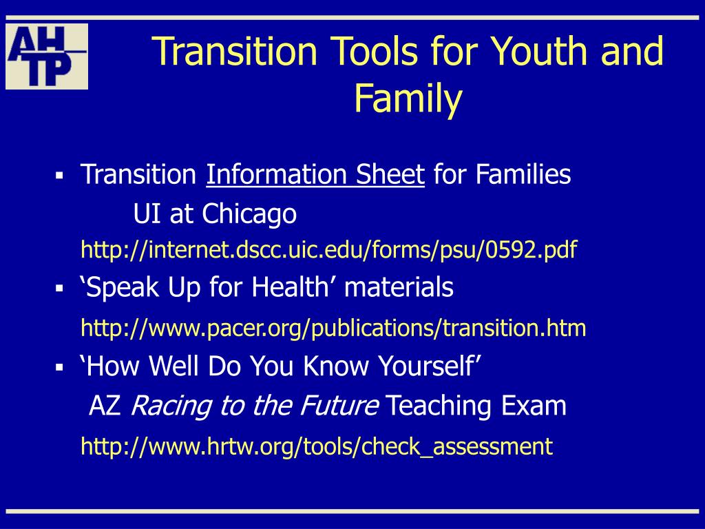 Transition Tools for Youth and Family