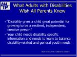 what adults with disabilities wish all parents knew