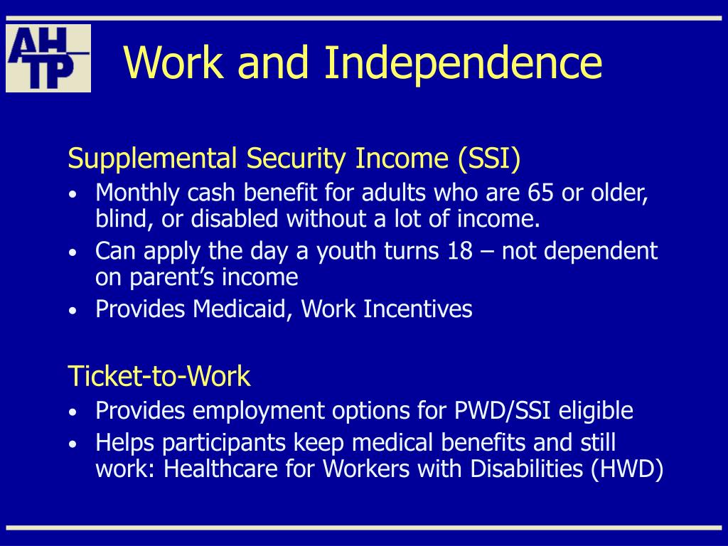 Work and Independence