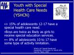 youth with special health care needs yshcn