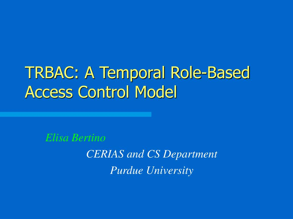 trbac a temporal role based access control model l.