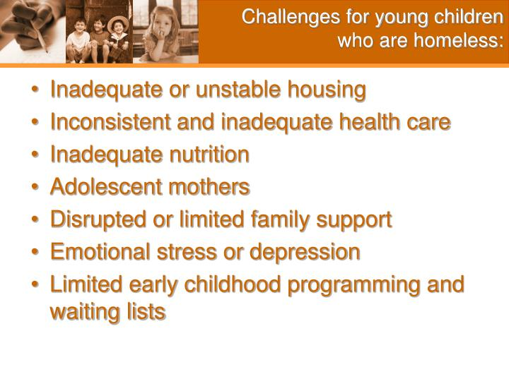 Challenges for young children who are homeless