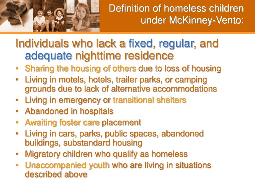 Definition of homeless children under McKinney-Vento: