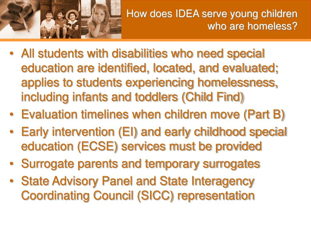 How does IDEA serve young children who are homeless?