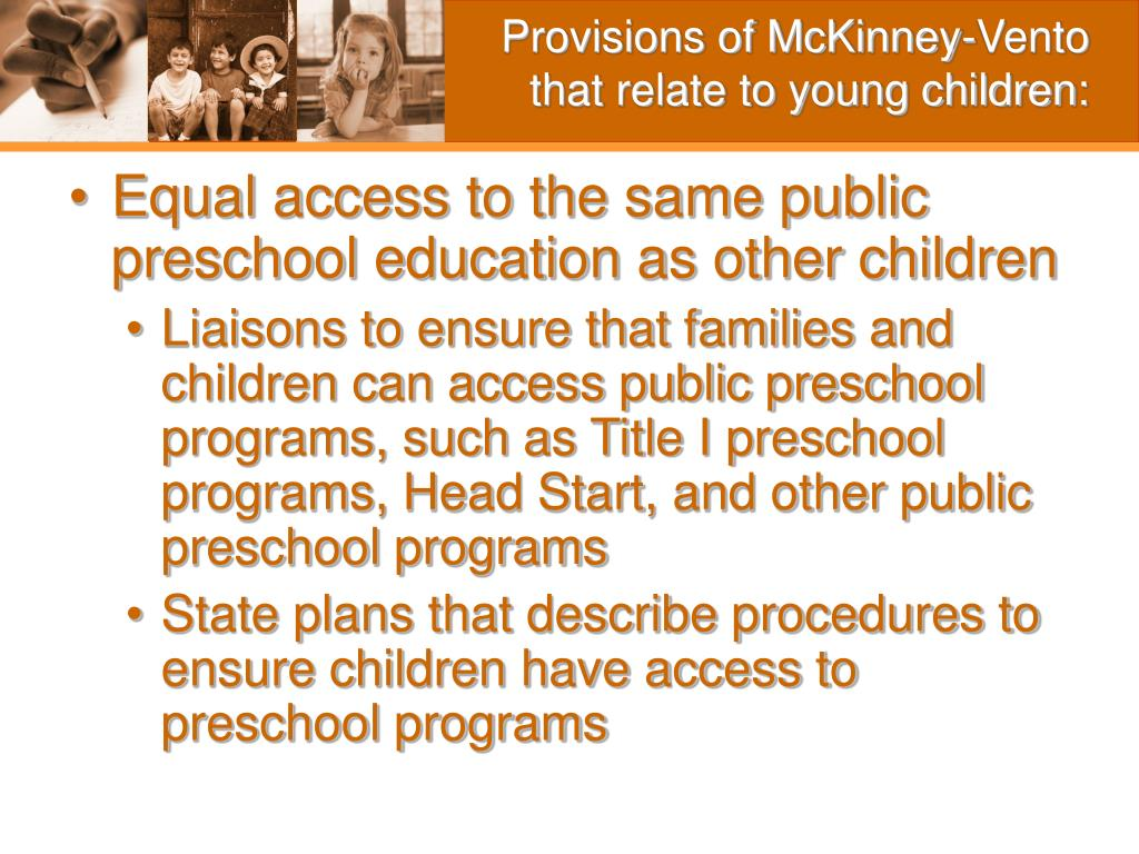 Provisions of McKinney-Vento that relate to young children: