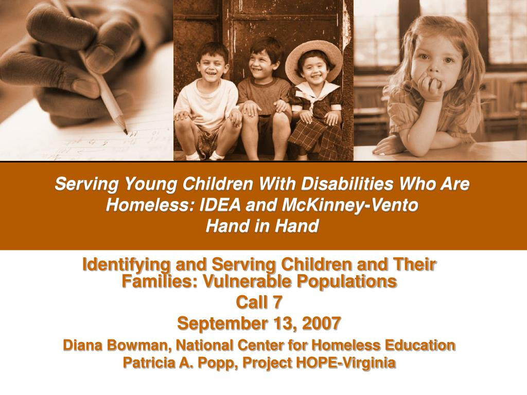 serving young children with disabilities who are homeless idea and mckinney vento hand in hand l.