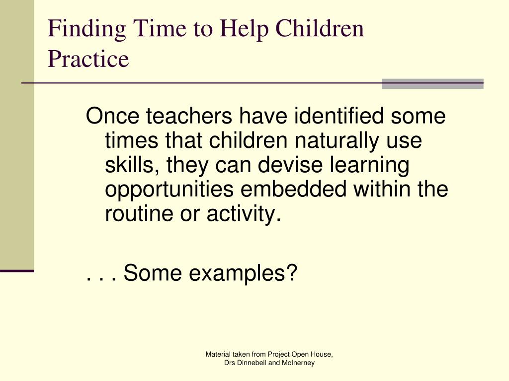 Finding Time to Help Children Practice