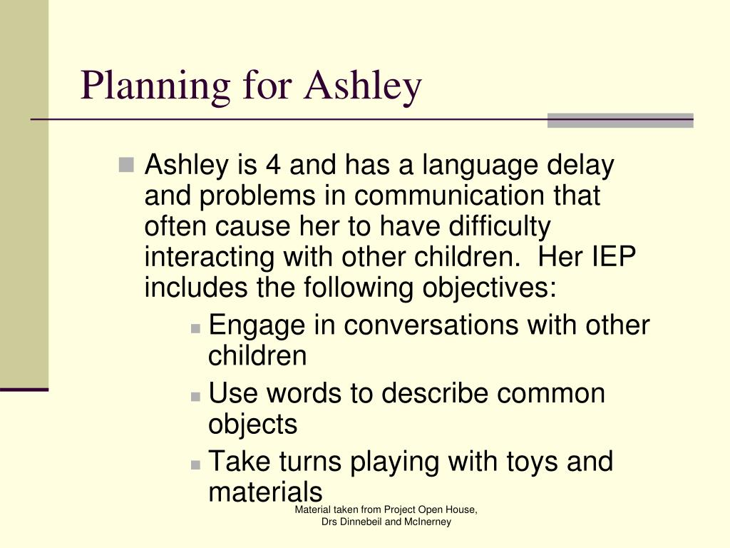 Planning for Ashley