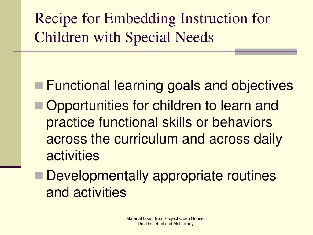 Recipe for Embedding Instruction for Children with Special Needs
