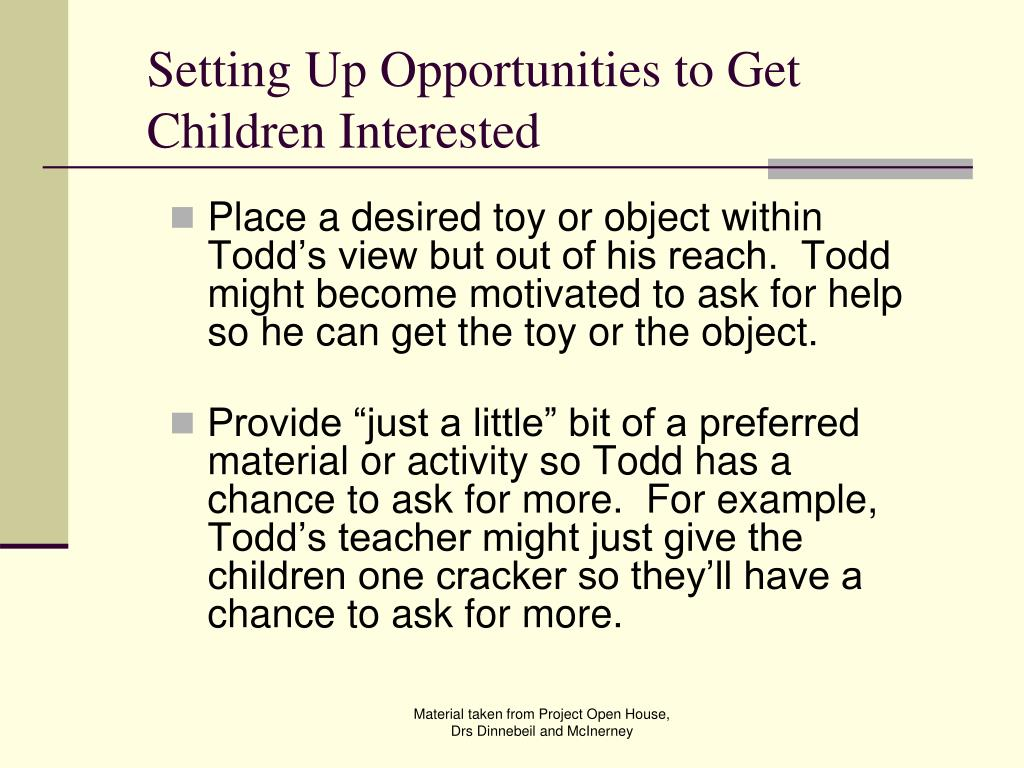 Setting Up Opportunities to Get Children Interested