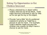 setting up opportunities to get children interested23