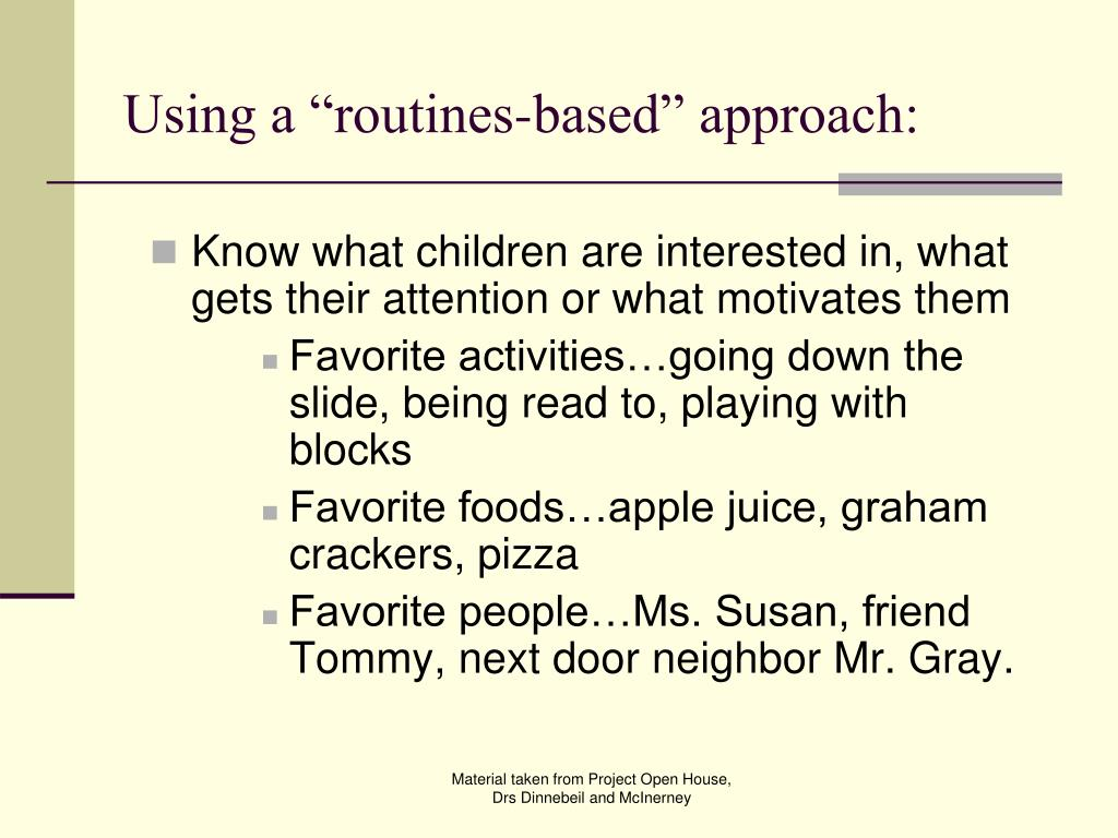 "Using a ""routines-based"" approach:"
