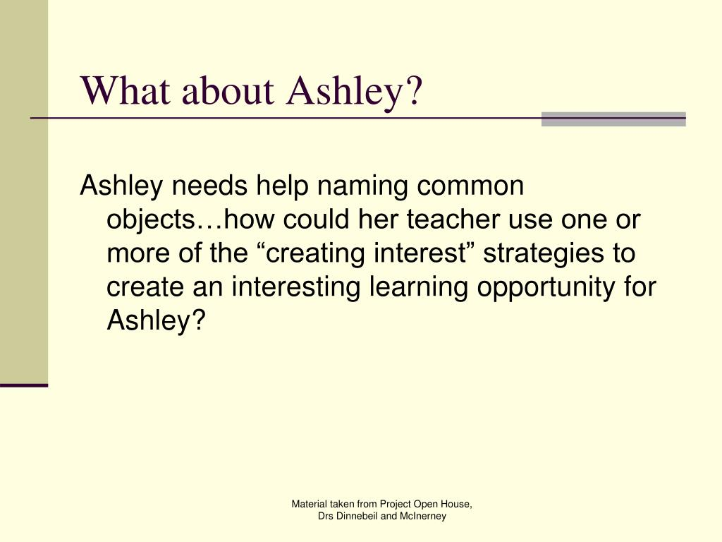 What about Ashley?