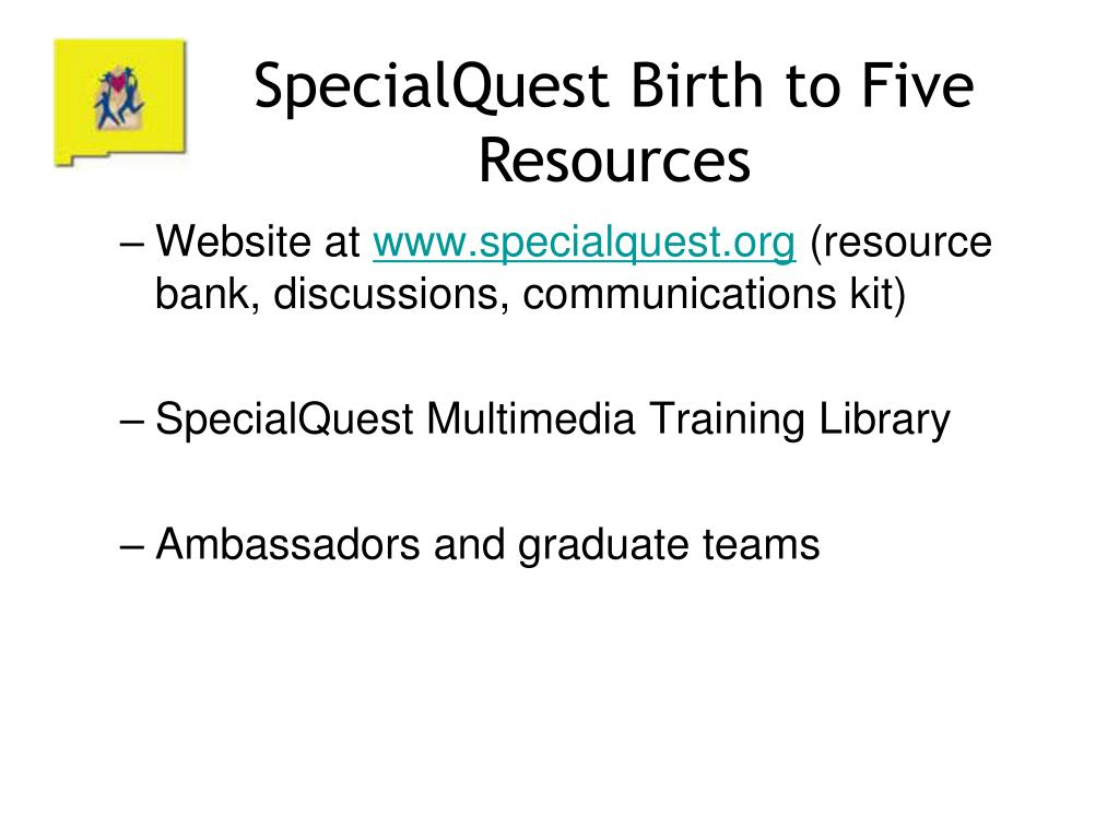SpecialQuest Birth to Five Resources