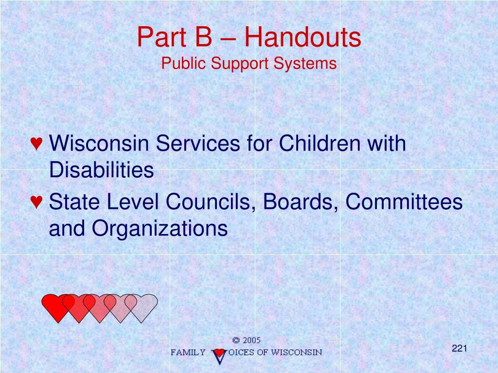 Part B – Handouts