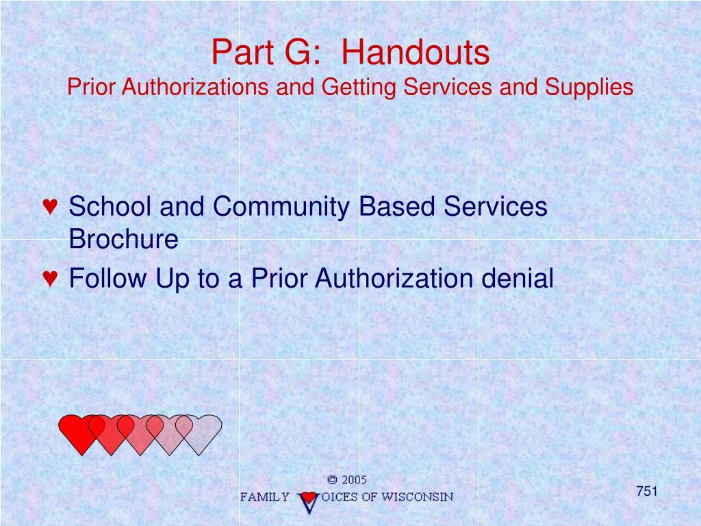 Part G:  Handouts