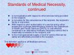 standards of medical necessity continued