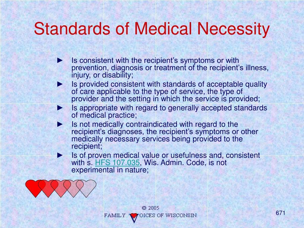 Standards of Medical Necessity