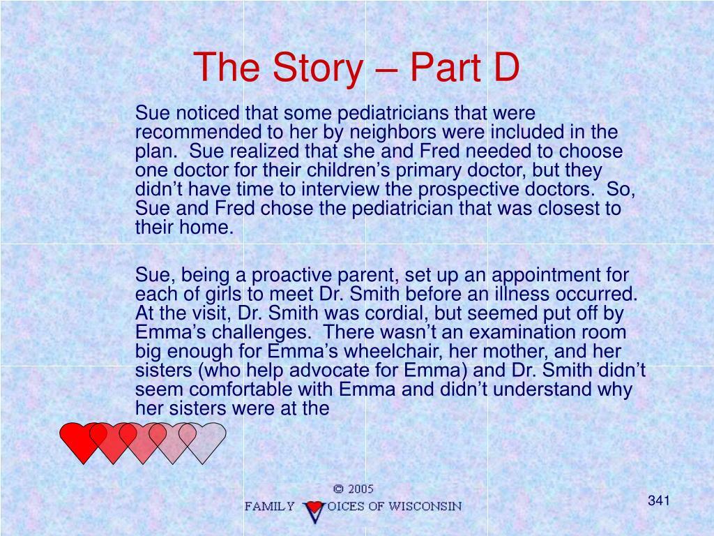 The Story – Part D