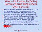 what is the process for getting services through health check other services