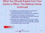 what you should expect from your doctor s office the medical home continued