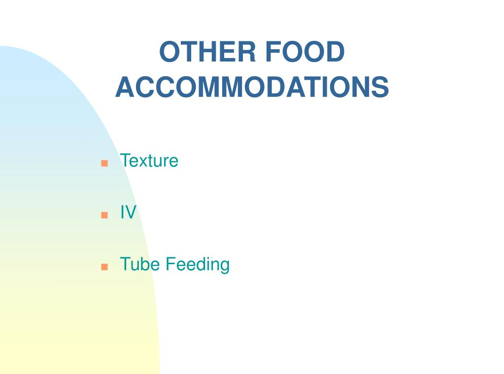 OTHER FOOD ACCOMMODATIONS