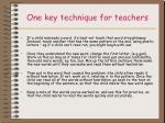one key technique for teachers