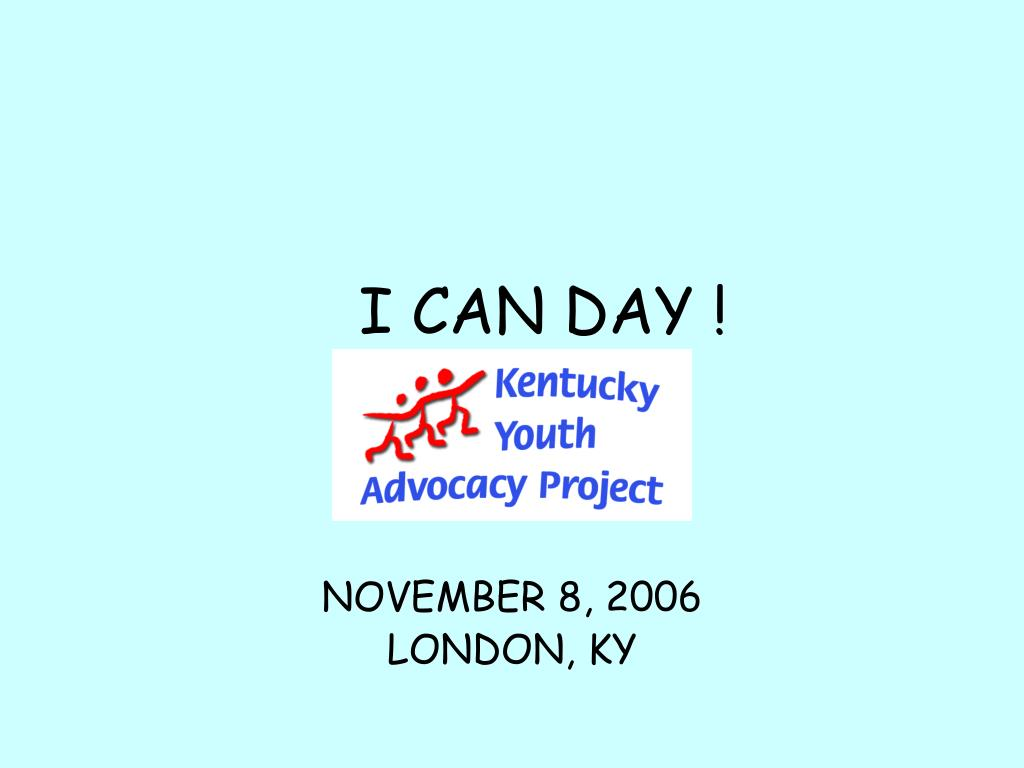 I CAN DAY !