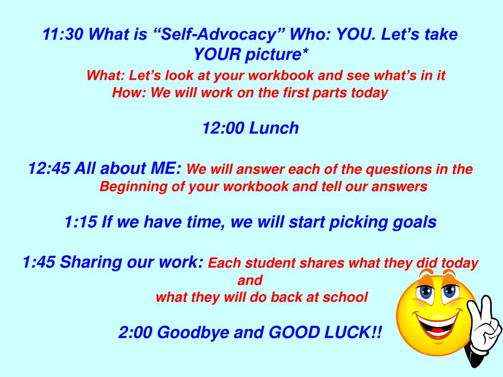 """11:30 What is """"Self-Advocacy"""" Who: YOU. Let's take YOUR picture*"""