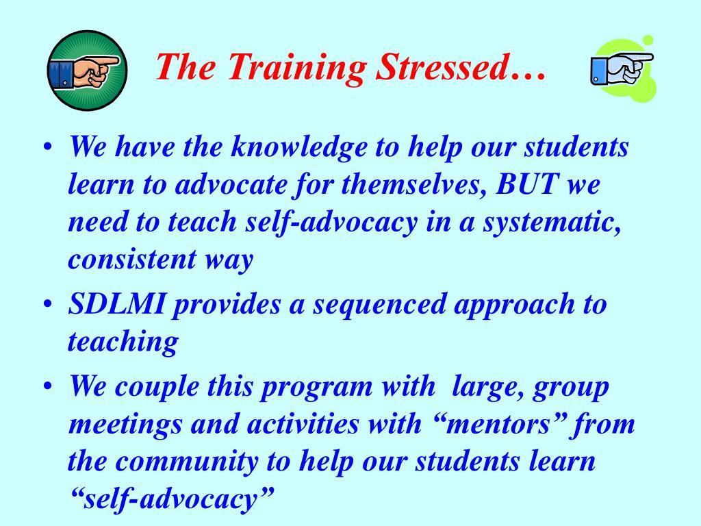 The Training Stressed…