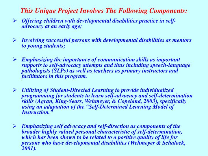 This unique project involves the following components