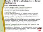 benefits of children s participation in school age programs