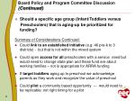 board policy and program committee discussion continued