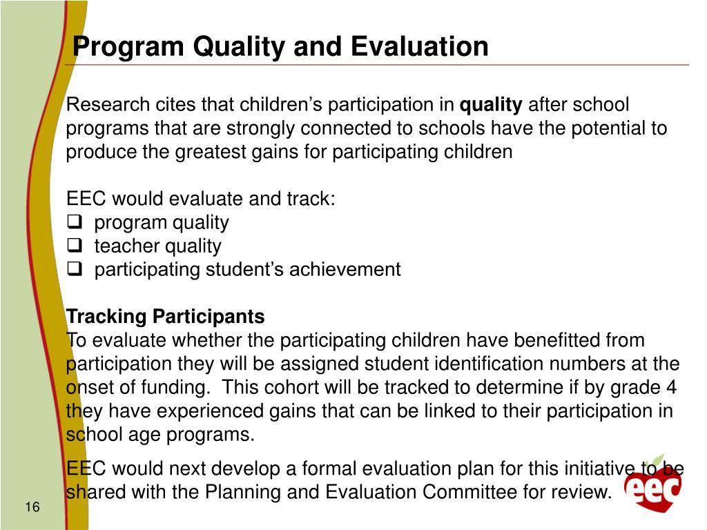 Program Quality and Evaluation