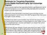 rationale for targeting population income eligible preschoolers aging up to school age programs