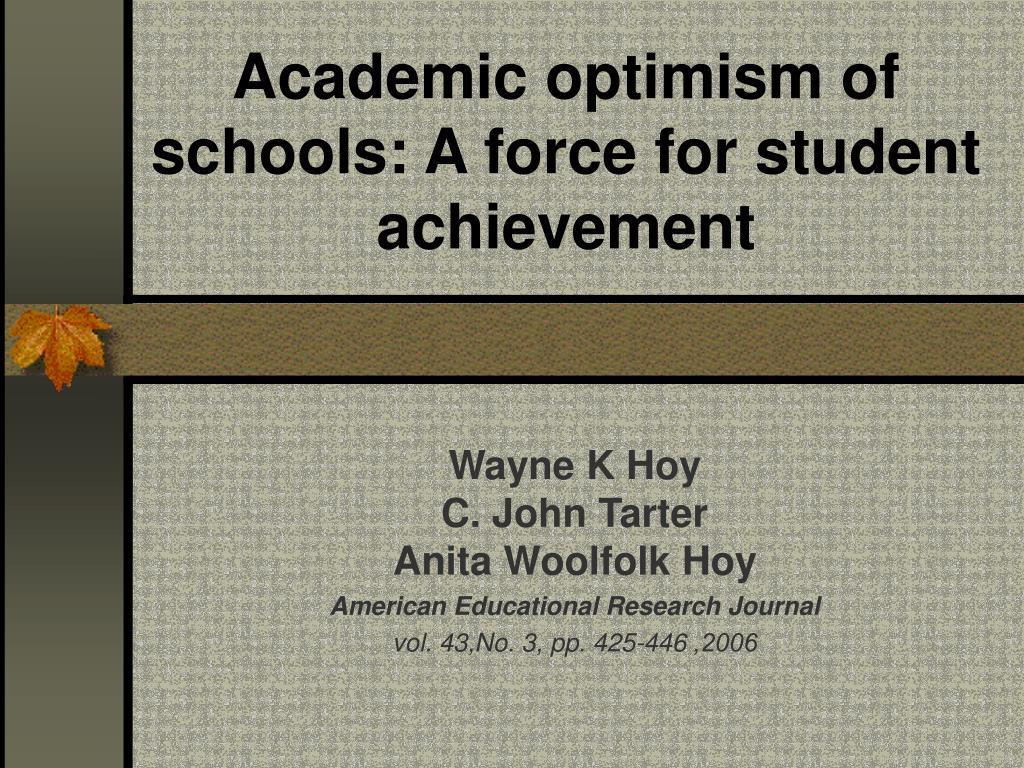 academic optimism of schools a force for student achievement l.