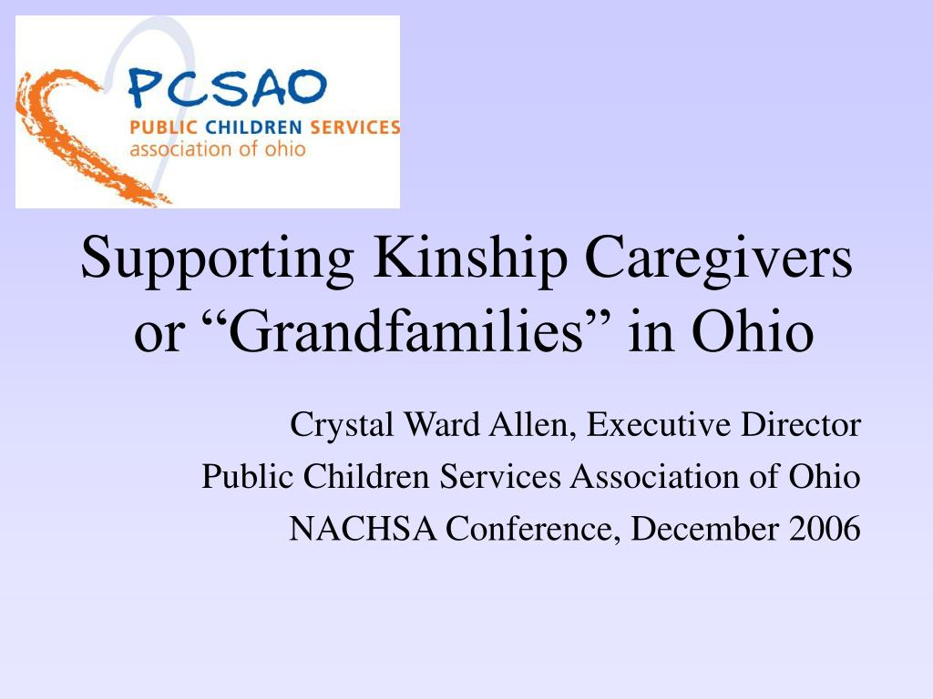 supporting kinship caregivers or grandfamilies in ohio l.