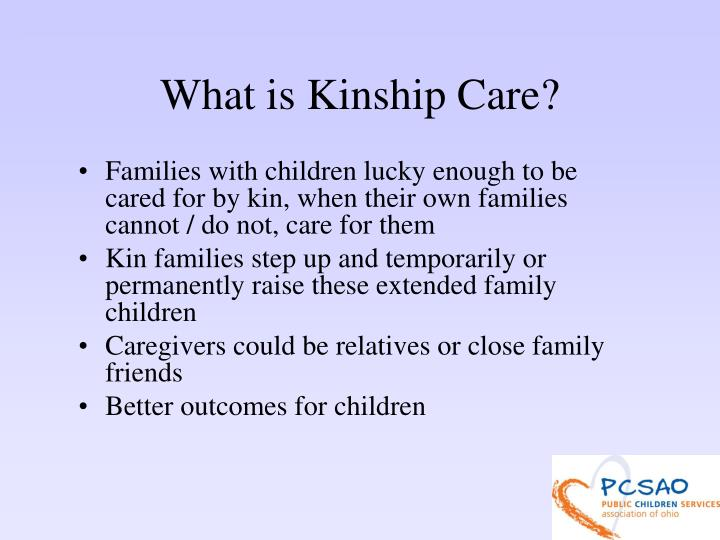 What is kinship care