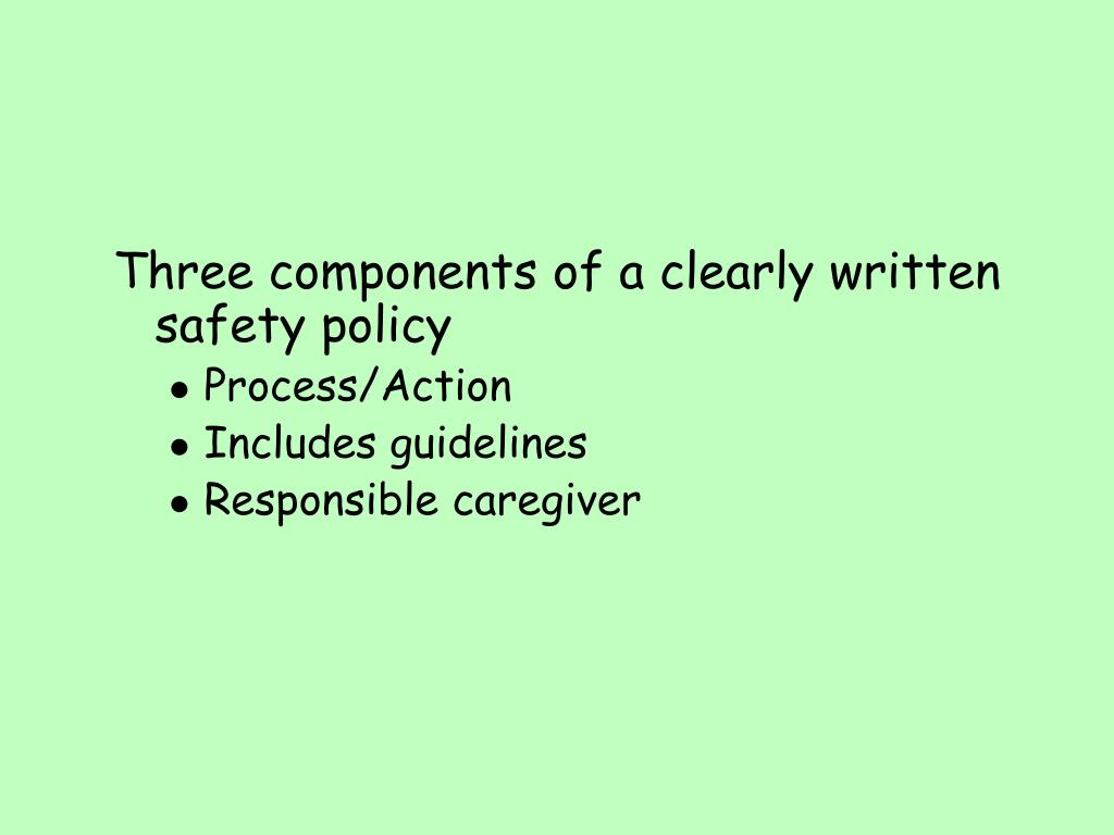 Three components of a clearly written safety policy