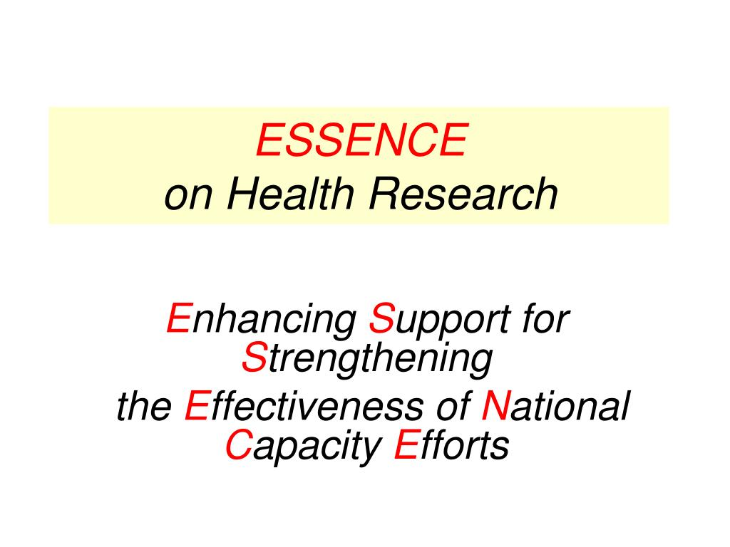 essence on health research l.