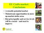 eu crafts market conclusions