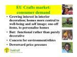 eu crafts market consumer demand